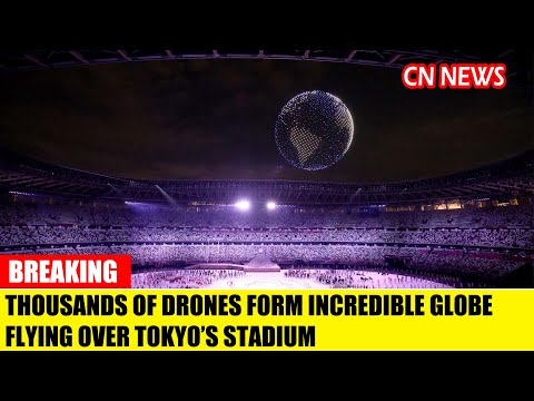 Thousands of drones form incredible globe flying over Tokyo's stadium