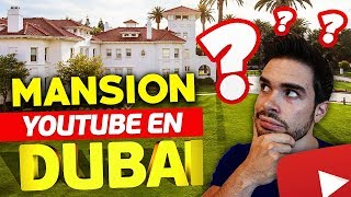 MANSION DE LUJO YOUTUBER EN DUBAI