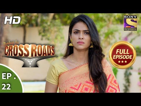Crossroads  Ep 22  Full Episode 25th July, 2018