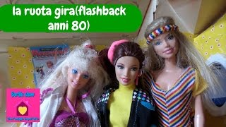 Barbie show-Una famiglia imperfetta S3E9:La ruota gira(flashback anni 80)