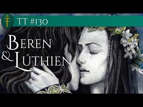TT #130 - Beren & Lúthien