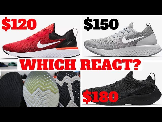 Which NIKE REACT Should You Buy? Odyssey vs Epic vs Vapor Street Comparison!