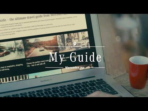 My Guide - the ultimate travel guide from Mercedes me - Mercedes-Benz original
