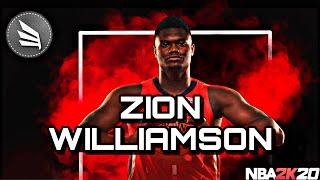 NBA 2K20 ZION WILLIAMSON BUILD IS A BEAST!!!