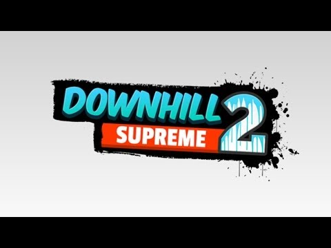 Downhill Supreme 2 - Universal - HD Gameplay Trailer
