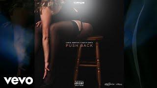 Chris Martin, Dexta Daps - Push Back (Official Audio)
