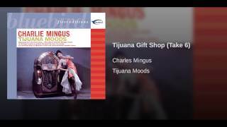 Tijuana Gift Shop (Take 6)