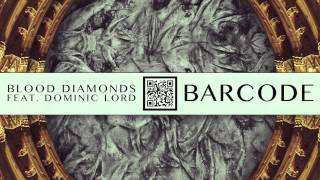 Blood Diamonds - Barcode (Instrumental Mix)
