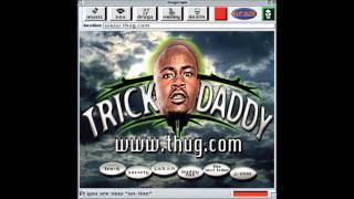 Trick Daddy - Suckin F**kin