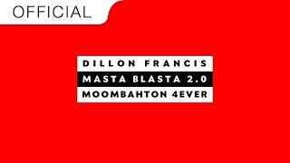 Dillon Francis - Masta Blasta 2.0