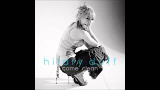 Hilary Duff - Come Clean Karaoke / Instrumental with lyrics