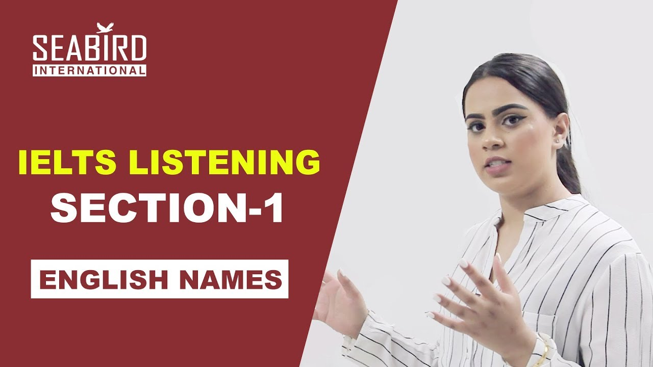 IELTS LISTENING SECTION-1 ENGLISH NAME | SEABIRD ...