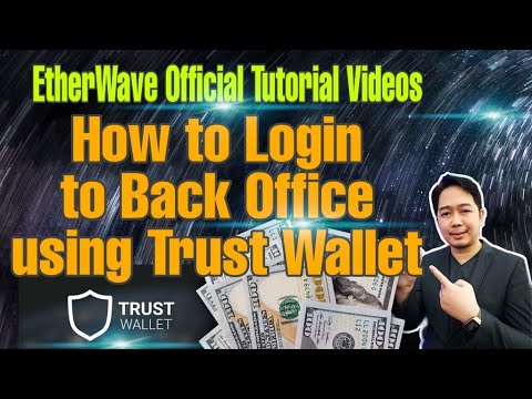 EtherWave Smart Contract Official Tutorial Videos | How To Login To Back Office Using Trust Wallet