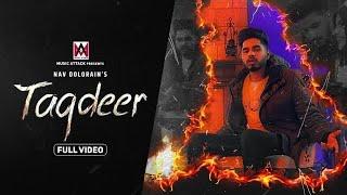 Taqdeer (Nav Dolorain) Mp3 Song Download