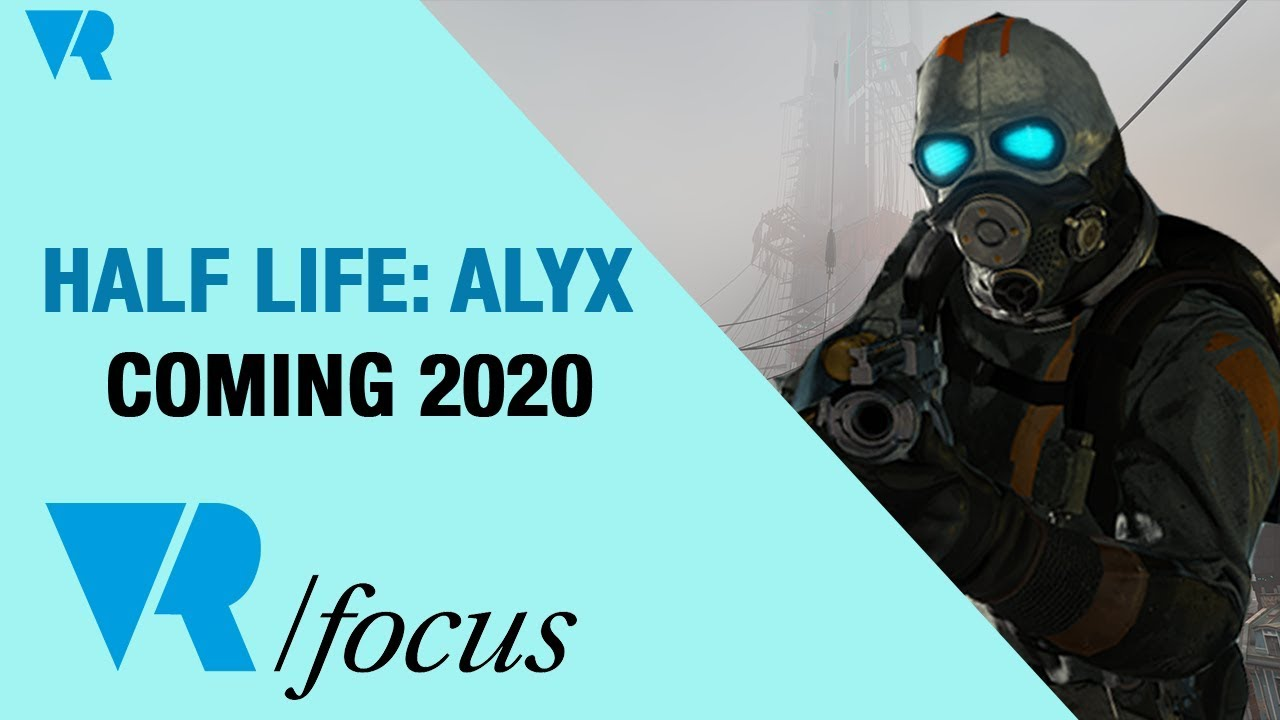Valve's Half Life: Alyx coming to PC VR Headsets in 2020