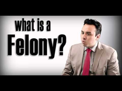 What is a Felony?