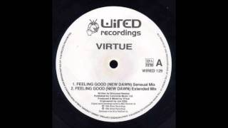 Virtue - Feeling Good (New Dawn) (Sensual Mix)