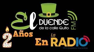 El Duende de la Calle Quito 2 años en La Radio