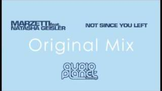 Not Since You Left - Marzetti Orignal Mix - Audio Planet Recordings