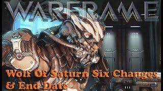 Warframe - Wolf Of Saturn Six Spawn Change & End Date