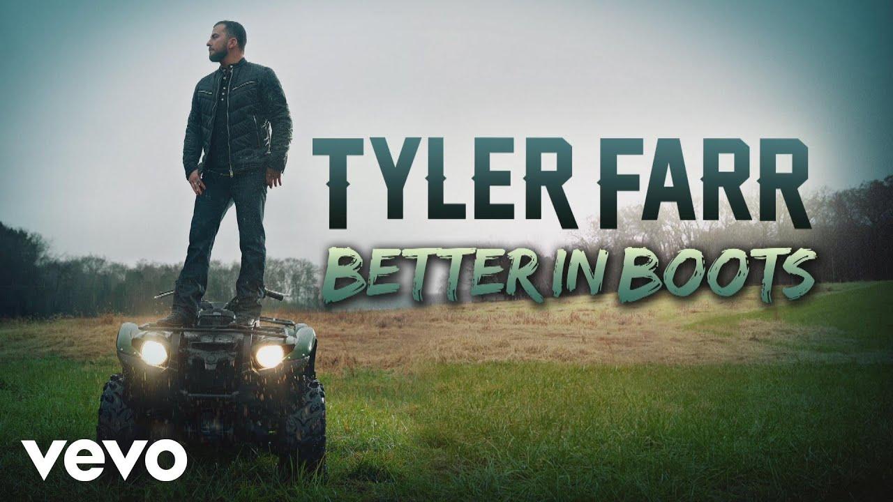 tyler-farr-better-in-boots-audio-tylerfarrvevo