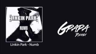 Linkin Park - Numb (GPapa Remix)