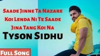 Sade Jine Ta Nazare Koi Lainda Ni    Tyson Sidhu    Full Song   Pb07 Media Production