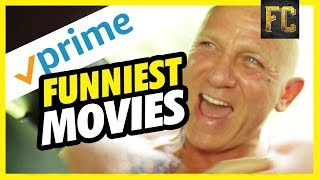 Top 10 Comedy Movies on Amazon Prime | Funny Movies on Amazon Prime Right Now | Flick Connection