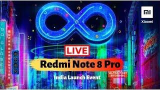 Xiaomi Redmi Note 8 & Note 8Pro Live Launch Event Stream.