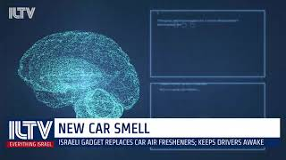 Israeli car air freshener gadget keeps driver awake!