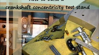 How To Build A Crankshaft Concentricity Test Stand #4