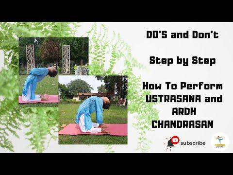 how to do ustrasana and ardh chandrasan  stepstep
