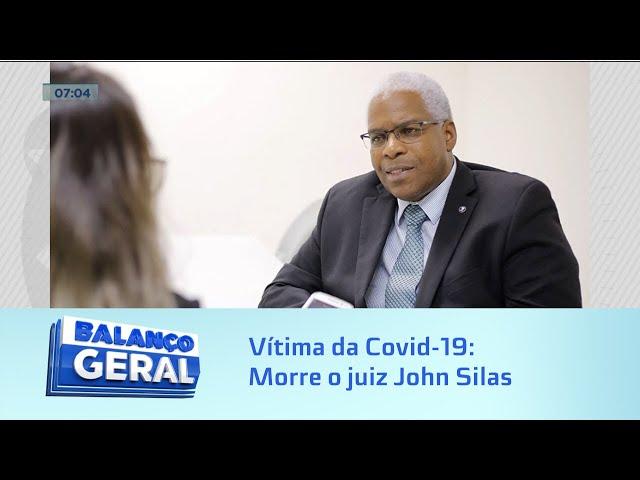 Vítima da Covid-19: Morre o juiz John Silas