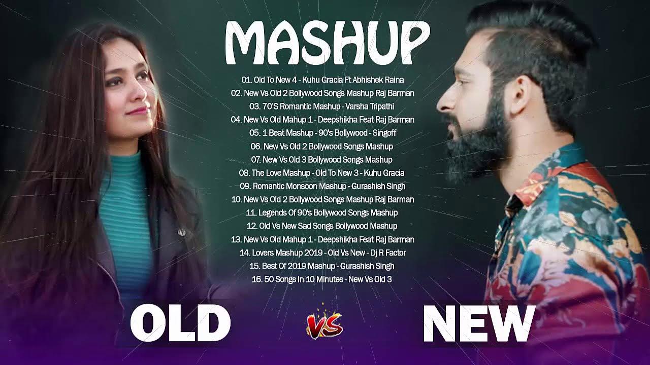 Old Vs New Bollywood Mashup Songs 2020 // 90's Bollywood Songs Old to new -4, Hindi song Mashup