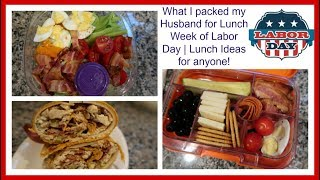 What I packed my Husband for work Lunch   Lunch Ideas for anyone