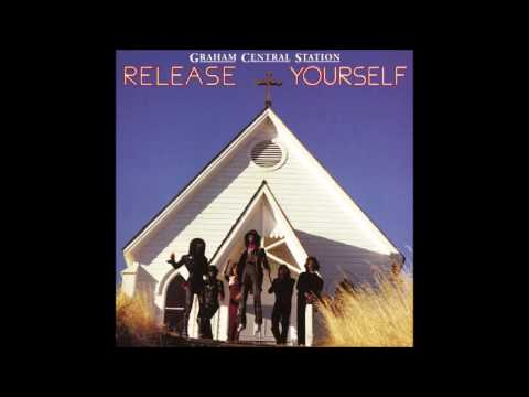Graham Central Station  -  Release Yourself!!