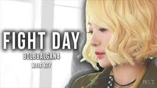 FIGHT DAY - BOLBBALGAN4 (male key)