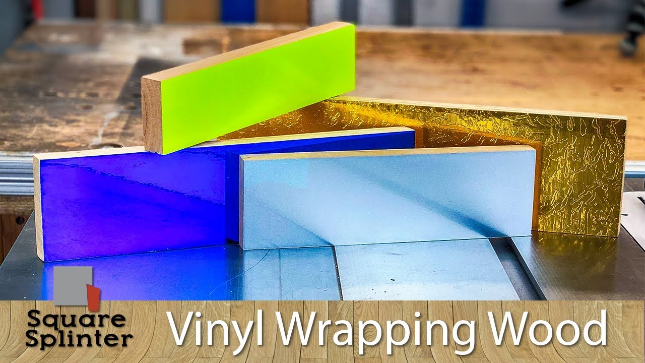 Vinyl Wrap Your Wood Tips And Tricks