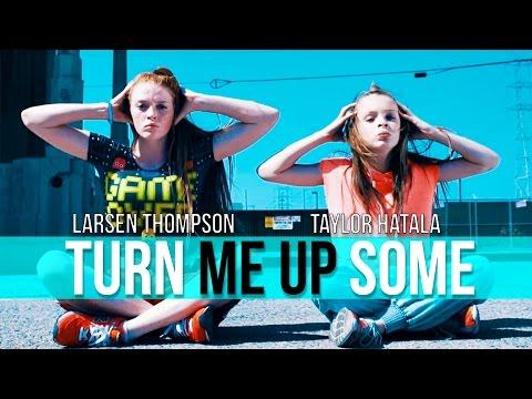 Taylor Hatala & Larsen Thompson | Jayceeoh – Turn Me Up Some ft. Redman & Jay Psar #TurnMeUpDance
