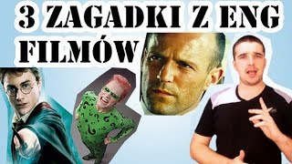 3 zagadki z anglojęzycznych filmów