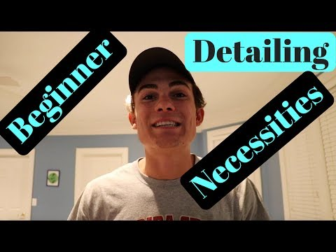Products and Tools for Beginner Auto Detailers: What You Need To Know!