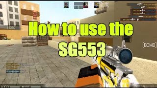 Roblox CBRO How To Use The SG553! Best Ways To Get Kills With SG 553!