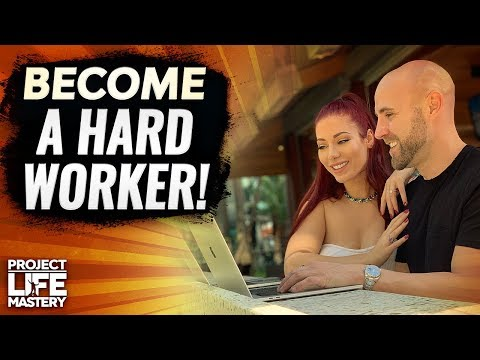 How To Develop An INSANE Work Ethic