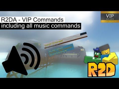 R2DA - All VIP Commands (+all Music Commands)