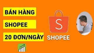 Hướng dẫn bán hàng trên shopee hiệu quả 2019