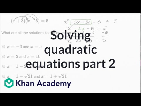 Solving Quadratic Equations — Harder Example | Math | New SAT | Khan Academy