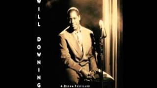 Watch Will Downing For All We Know video