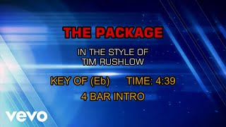 Watch Tim Rushlow The Package video
