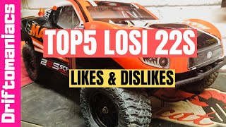 Top 5 Losi 22S SCT Likes And Dislikes