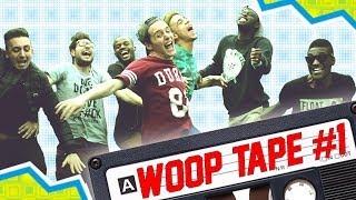 WOOP TAPE #1